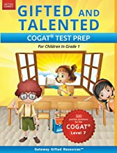 Gifted and Talented COGAT Test Prep: Gifted Test Prep Book for the COGAT Level 7; Workbook for Children in Grade 1 PDF