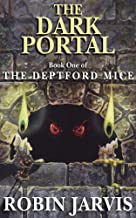 The Dark Portal (The Deptford Mice Trilogy Book 1)