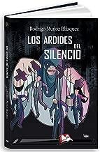 Los ardides del silencio (Libros Mablaz nº 198) (Spanish Edition)