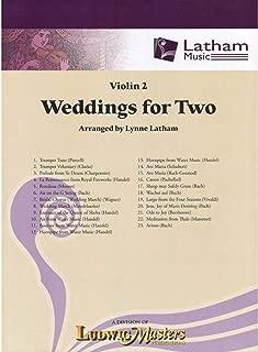 Weddings for Two - Violin 2 part - arranged by Lynne Latham - Latham Music Enterprises