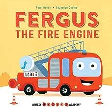 Whizzy Wheels Academy: Fergus the Fire Engine