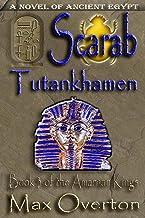 The Amarnan Kings, Book 3: Scarab - Tutankhamen: Extended Distribution Version