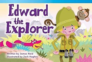 Edward the Explorer (library bound) (Fiction Reader)