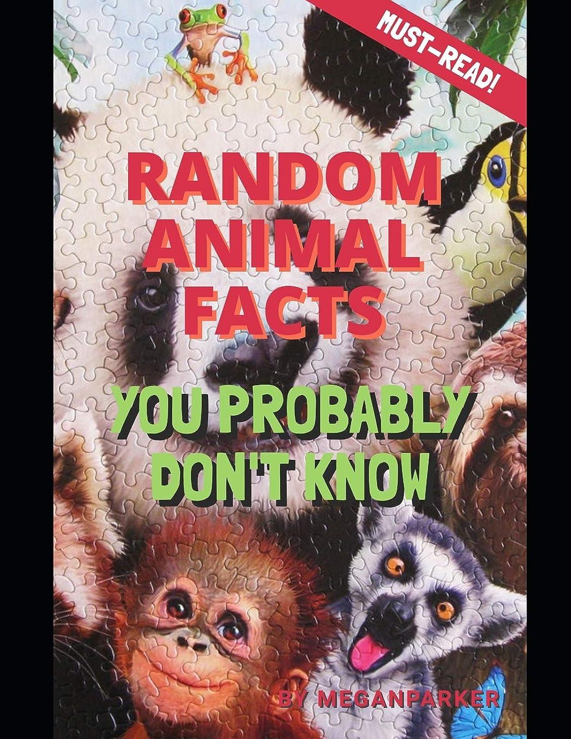ビタミン準備した才能Random Animal Facts You Probably Don't Know (Facts Books Series)
