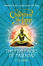The Five Fakirs of Faizabad: 6 (Children of the Lamp)