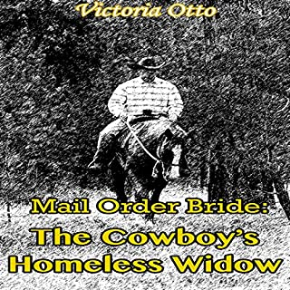 Mail Order Bride: The Cowboy's Homeless Widow audiobook cover art