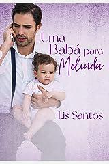 UMA BABÁ PARA MELINDA eBook Kindle