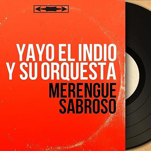 Mujeres y Ron de Yayo el Indio y Su Orquesta en Amazon Music ...