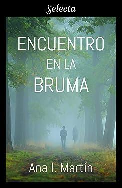 Encuentro en la bruma (Spanish Edition)