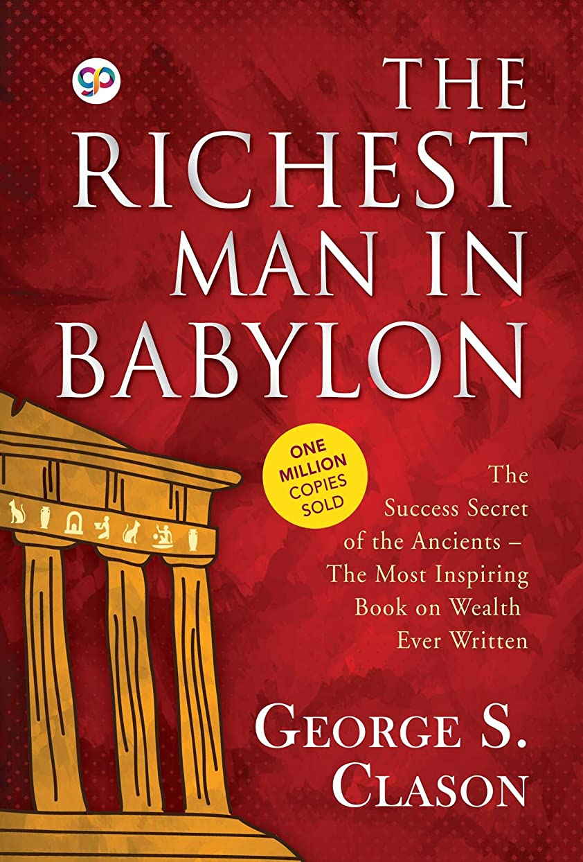 罰浮く興味The Richest Man in Babylon by George S. Clason: 9789387669369 (English Edition)