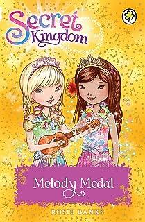 Secret Kingdom: Melody Medal: Book 28