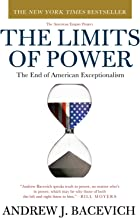 Best the limits of power the end of american exceptionalism Reviews