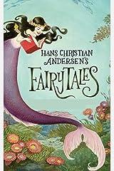 Hans Christian Andersen's Fairy Tales Kindle Edition