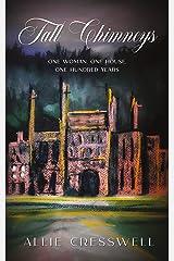 Tall Chimneys: A British Family Saga Spanning 100 Years (The Talbot Saga) Kindle Edition