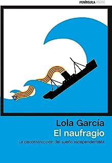 El naufragio: La deconstrucción del sueño independentista