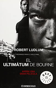 El ultimátum de Bourne (BEST SELLER) (Spanish Edition)
