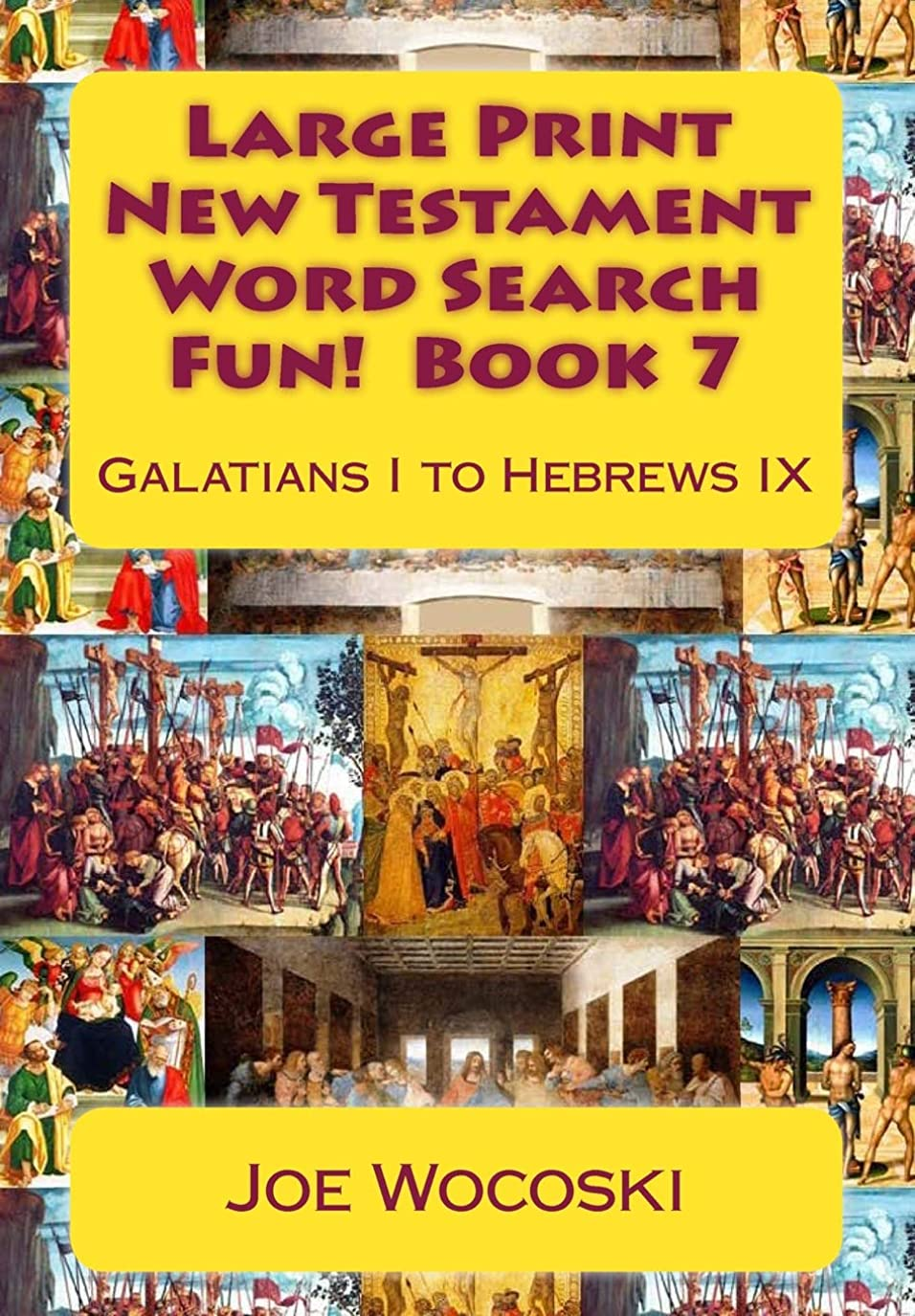 シャワー食物温度計Large Print New Testament Word Search Fun!  Book 7: Galatians I to Hebrews IX (Bible Word Search Books – Large Print New Testament)