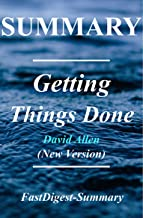 Summary   Getting Things Done: By David Allen - The Art of Stress Free Productivity (New Version Book - 2015)  (Getting Things Done: The Art of Stress ... Book, Audible, Hardcover, Audiobook 1)