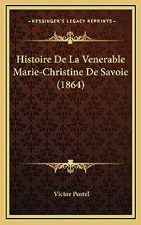 Histoire De La Venerable Marie-Christine De Savoie (1864)