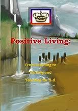 Positive Living. The Best of Breslov on Positive Living.
