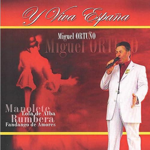 Y Viva Espana de Miguel Ortuno en Amazon Music - Amazon.es
