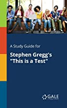 A Study Guide for Stephen Gregg's