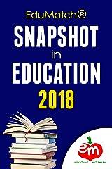 EduMatch® Snapshot in Education 2018 (EduMatch Snapshot in Education Book 4) Kindle Edition