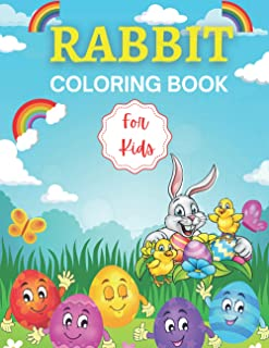 Rabbit Coloring Book for Kids: The Really Best Relaxing Colouring Book For Kids, Toddlers, Children, Preschoolers, Teens
