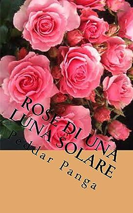 Rose di una Luna Solare