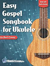 Easy Gospel Songbook for Ukulele: Book with Online Audio Access