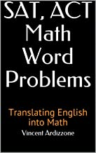 SAT, ACT Math Word Problems: Translating English into Math
