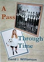 A Pass Through Time