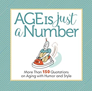 Best age is just a number quotes Reviews