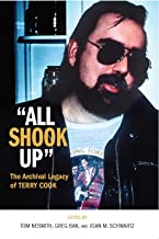 """All Shook Up"" The Archival Legacy of Terry Cook"