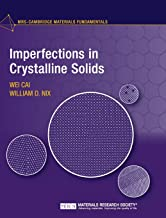 Imperfections in Crystalline Solids (MRS-Cambridge Materials Fundamentals)