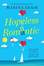 Hopeless Romantic: A Beautifully Written and Entertaining Romantic Comedy (When in Rome Book 2)