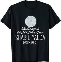 The Longest Night Of The Year Shab E Yalda December 21 Gift T-Shirt