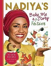 Nadiya's Bake Me a Festive Story: Thirty festive recipes and stories for children