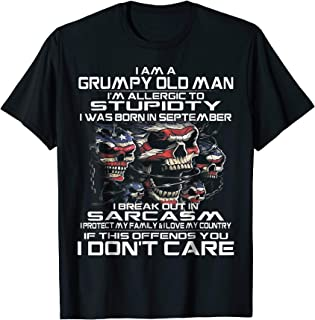 I Am A Grumpy Old Man I Was Born In September Funny T-Shirt