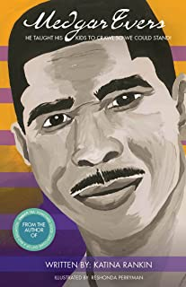 Medgar Evers: He Taught His Kids To Crawl So We Could Stand