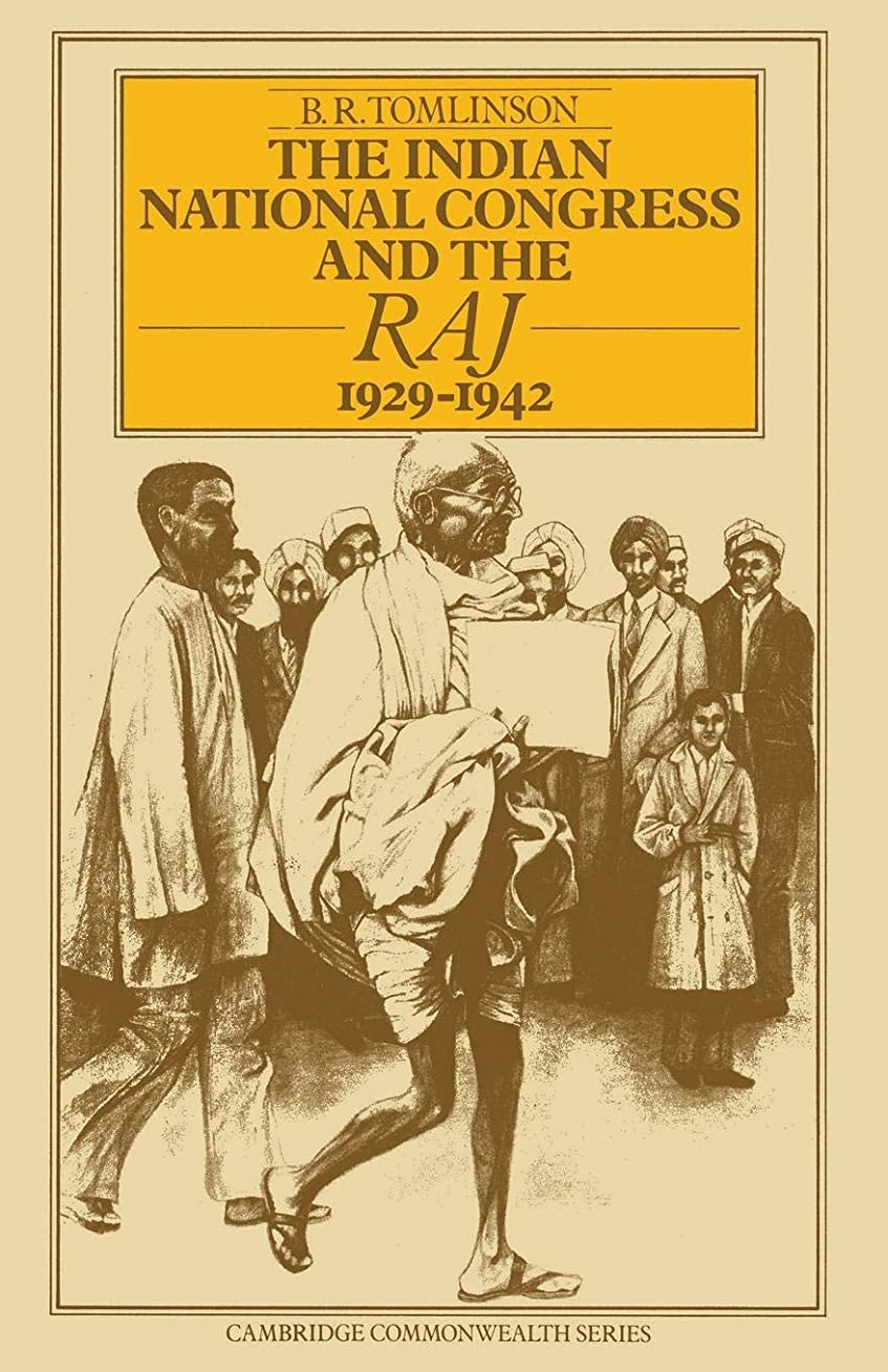 ブラシすることになっている財政The Indian National Congress and the Raj, 1929–1942: The Penultimate Phase (Cambridge Commonwealth)