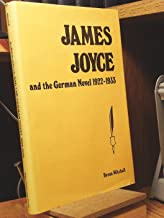 James Joyce, and the German novel, 1922-1933