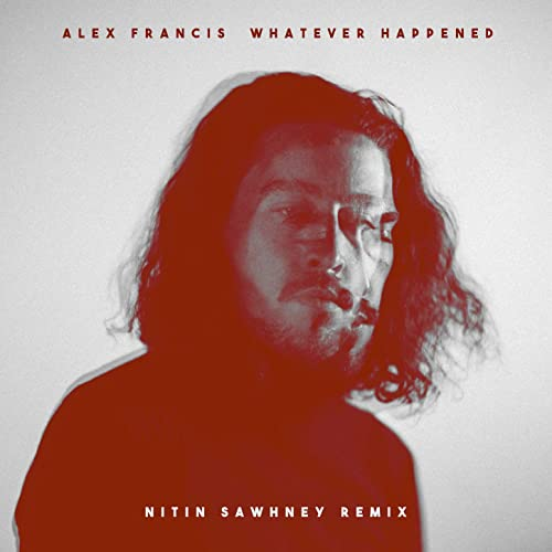 Whatever Happened (Nitin Sawhney Remix) by Alex Francis on