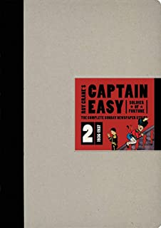 Captain Easy, Soldier of Fortune Vol. 2: The Complete Sunday Newspaper Strips (Roy Crane's Captain Easy)