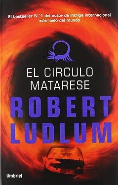 El círculo Matarese (Umbriel thriller) (Spanish Edition)
