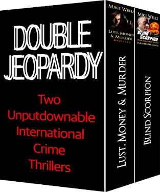 Double Jeopardy: Two Unputdownable International Crime Thrillers