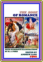 The Book of Romance by Various : (full image Illustrated) (English Edition)