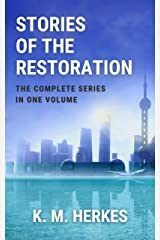 STORIES OF THE RESTORATION: The Complete Adventures Kindle Edition