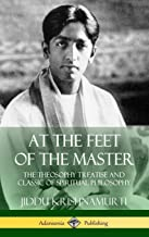 At the Feet of the Master: The Theosophy Treatise and Classic of Spiritual Philosophy (Hardcover)