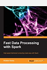 Fastdata Processing with Spark Paperback